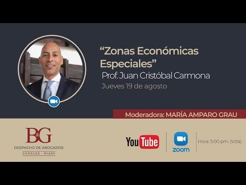 "Conversatorio ""Zonas Económicas Especiales"" - Profesor Juan Cristóbal Carmona"